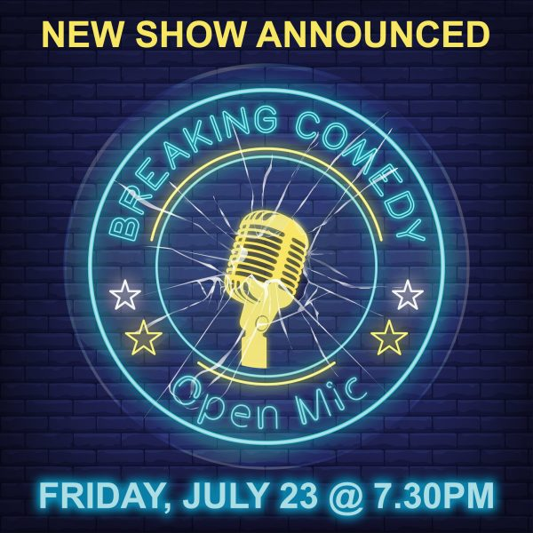 COMEDY NEW SHOW JULY