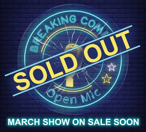 COMEDY SOLD OUT